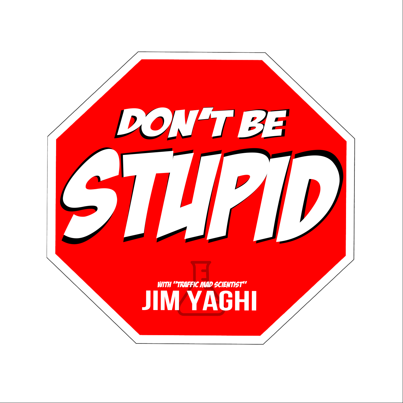jim-yaghi-dont-be-stupid