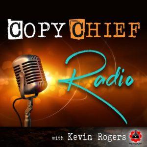 Kevin Rogers | CopyChief Radio