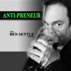 Ben Settle | Antipreneur