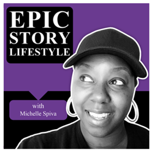 Michelle Spiva | Epic Story Lifestyle