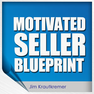 Jim Krautkremer | Motivated Seller Blueprint