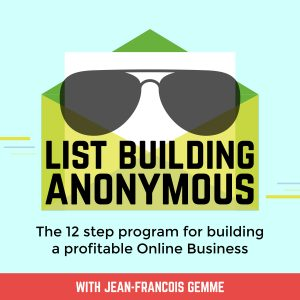Jean-Francois Gemme | List Building Anonymous