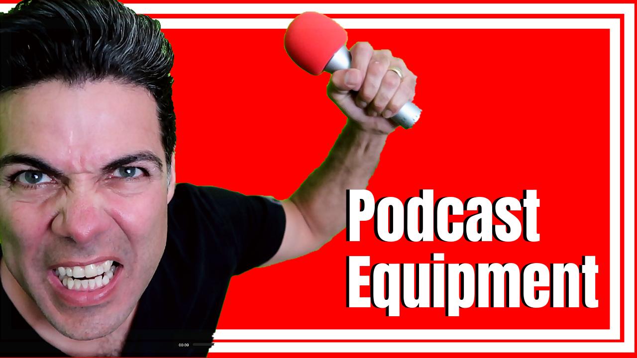 Best Podcasting Equipment 2019