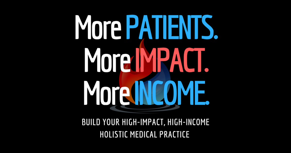 More Patients More Impact More Income