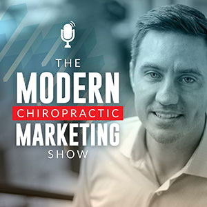 Kevin Christie | Modern Chiropractic Marketing Show