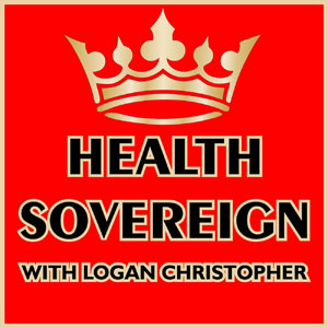 Logan Christopher | Health Sovereign Podcast