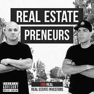 Nate Kennedy & JR Rivera | Real Estatepreneurs