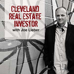 Joe Lieber | Cleveland Real Estate Investor