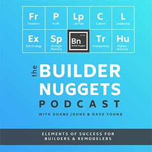 Duane Johns & Dave Young | The Builder Nuggets Podcast