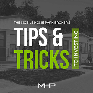 Maxwell Baker | The Mobile Home Park Broker's Tips and Tricks To Investing